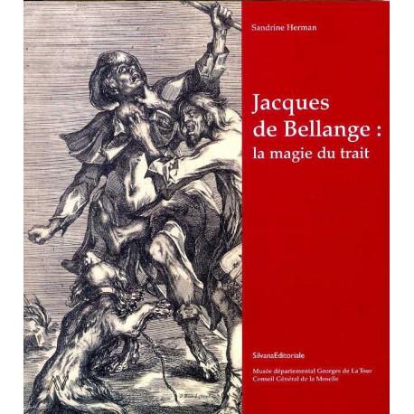 Jacques de Bellange la magie du trait