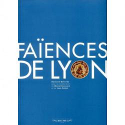 Faïences de Lyon (broché)