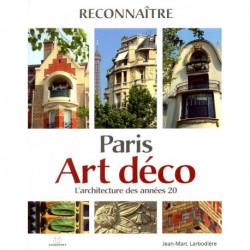 Paris art déco l'architecture des années 20