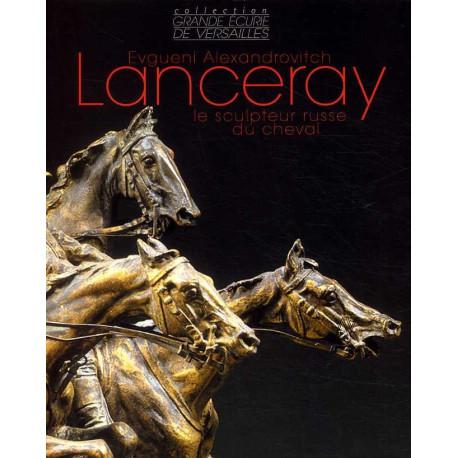 Evgueni Alexandrovitch Lanceray le sculpteur russe du cheval