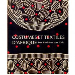 Costumes et textiles d'Afrique des berbéres aux zulus