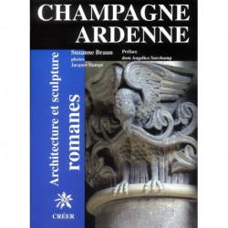 Champagne et Ardennes architecture et sculpture romanes
