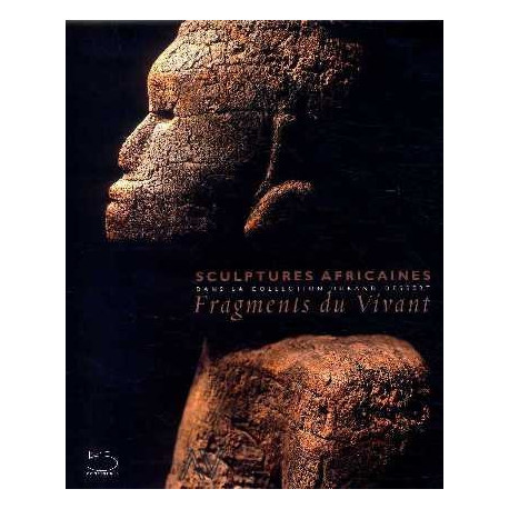 Sculptures africaines fragments du vivant