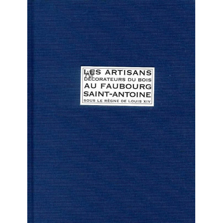 Artisans Decorateurs Du Bois Au Faubourg Saint Antoine