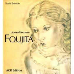 Leonard-tsuguharu Foujita, Sa Vie, Son Oeuvre Volume 2