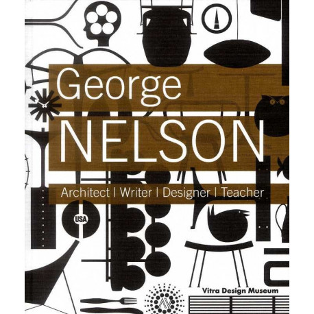 George Nelson architect - writer - designer - teacher