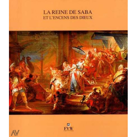 La reine de Saba et l'encens des dieux