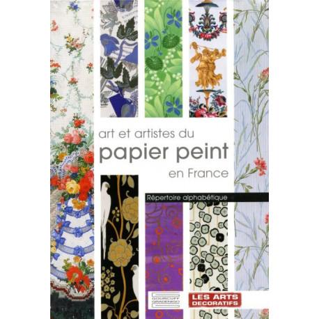 Art et artistes du papier peint en France