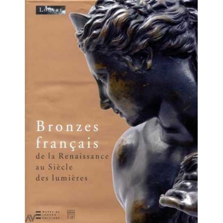 Bronzes français de la Renaissance au siècle des lumières
