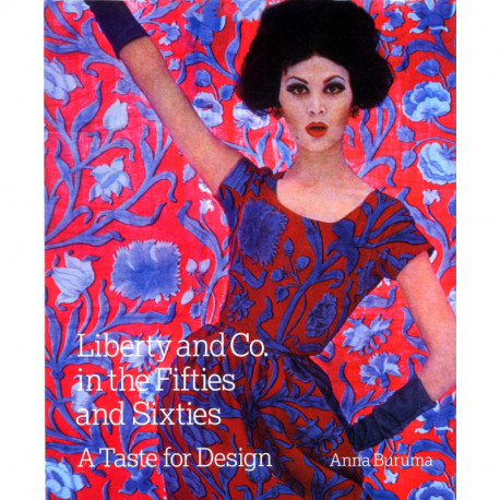 Liberty And Co In The Fifties And Sixties /anglais