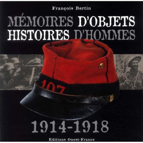Mémoires d'objets mémoires d'hommes 1914-1918