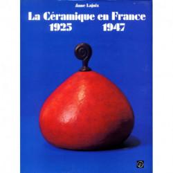 La céramique en France 1925-1947
