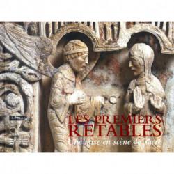 Les premiers retables une mise en scène du sacré ( XII° - début du XV° siècle).