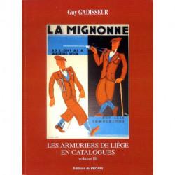 Les armuriers de Liège en catalogues - vol III