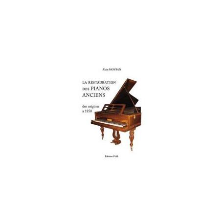 La restauration des pianos anciens des origines à 1850
