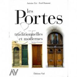 Les portes traditionnelles et modernes, portes d'Europe