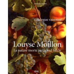 Louyse Moillon la nature morte au Grand Siècle