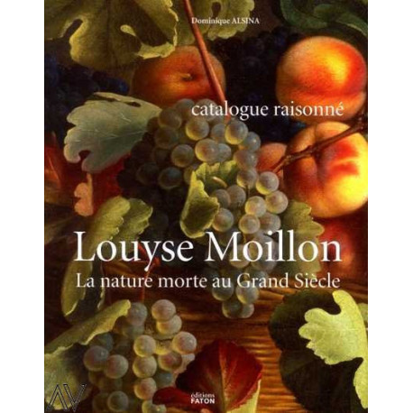 Louyse Moillon la nature morte au Grand Siècle