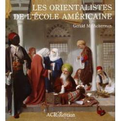 Les orientalistes de l'école américaine