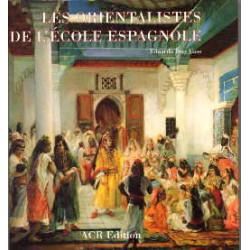 Les orientalistes de l'école espagnole