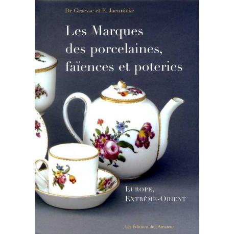Les marques des porcelaines faiences et poteries Europe, Extrême-Orient