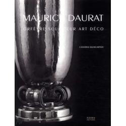 Daurat Maurice. Orfevre-sculpteur Art Deco