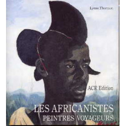Les africanistes peintres voyageurs