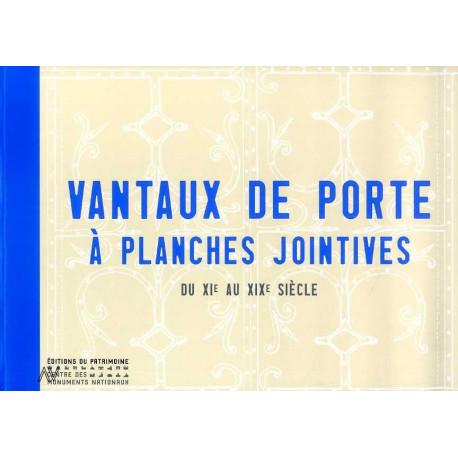 Vantaux A Planches Jointives Du Xiie Au Xixe Siecle