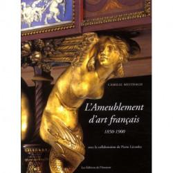 L'ameublement d'art français 1850-1900 avec la collaboration de Pierre Lécoules