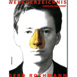 Gerd Rothmann  Catalogue raisonné