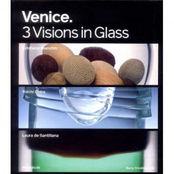 Murano Venice three artists three visions Cristiano Bianchin, Yoichi Ohira and, Laura de Santillana