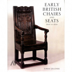 Early British Chairs And Seats From 1500 To 1700 /anglais
