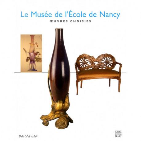 Le musée de l'école de Nancy oeuvres choisies