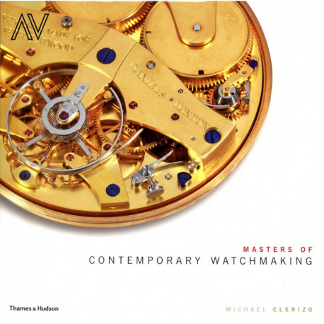 Masters Of Contemporary Watchmaking /anglais