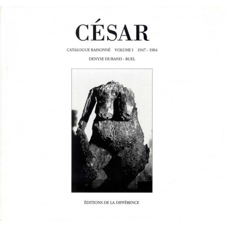 César catalogue raisonné volume 1 (1947-1964)
