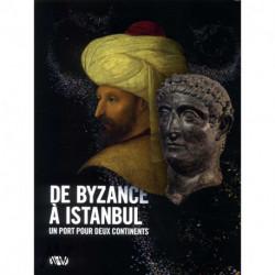 De Byzance à Istambul un port pour deux continents