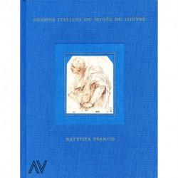 Battista Franco. Inventaire général des dessins italiens du Louvre Tome 8