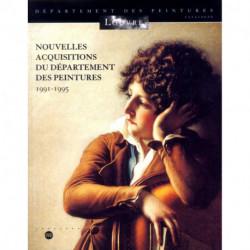 Nouvelles acquisitions département des peintures 1991-1995