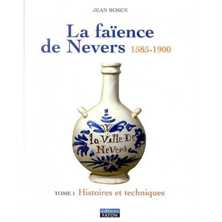 La faïence de Nevers 1595-1900 ( 2 vol - 1 histoire et techniques - 2 - l'âge d'or du XVII° )