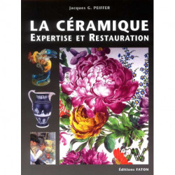 Ceramique : Expertise Et Restauration