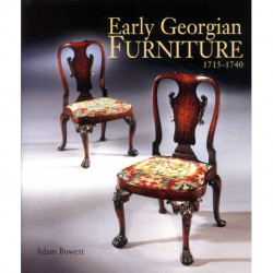 Early Georgian Furniture 1715-1740 /anglais