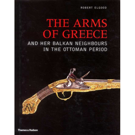 The arms of greece and her balkan neighbours in the ottoman period