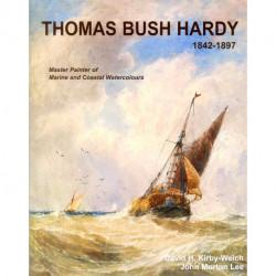 Thomas Bush Hardy Master Painter 1842-1897 /anglais