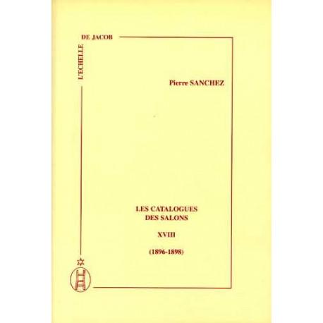 Les catalogues des salons tome XVIII (1896-1898)