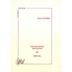 Les catalogues des salons tome XIX (1899-1901)