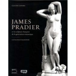 James Pradier et la sculpture française de la génération romantique. catalogue raisonné.