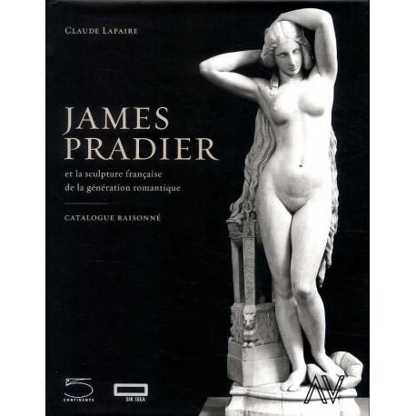 James Pradier - Catalogue Raisonne 1790-1852