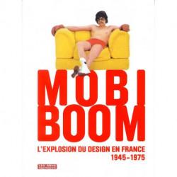 Mobi boom l'explosion du design en france 1945-1975