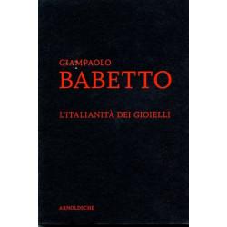 Giampaolo Babetto l 'Italianità dei Gioielli