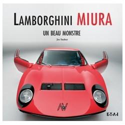 Lamborghini Miura un beau monstre